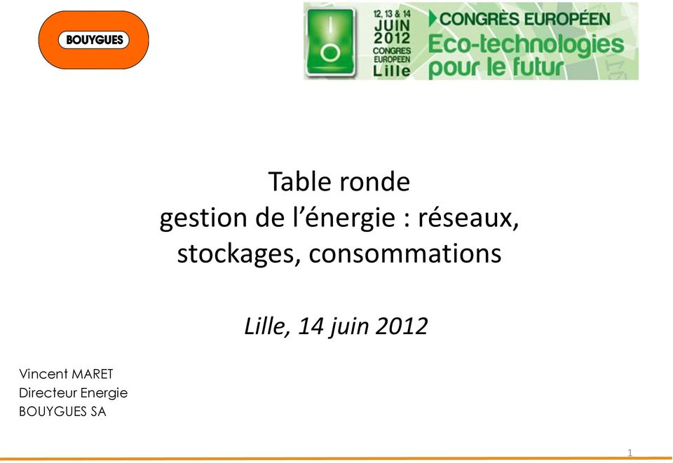consommations Lille, 14 juin 2012