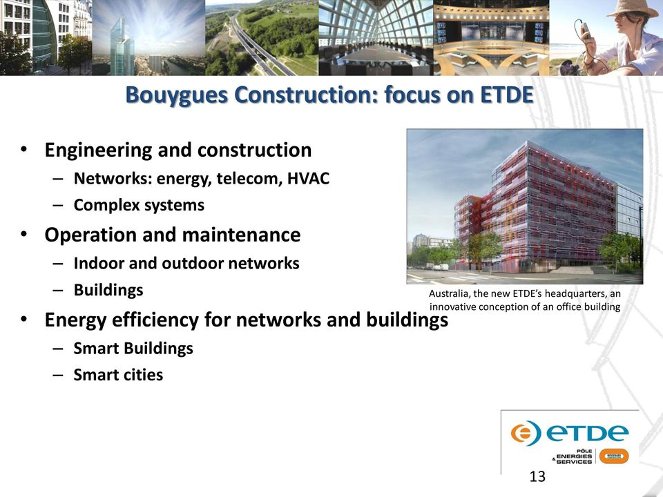 Buildings Energy efficiency for networks and buildings Smart Buildings Smart cities