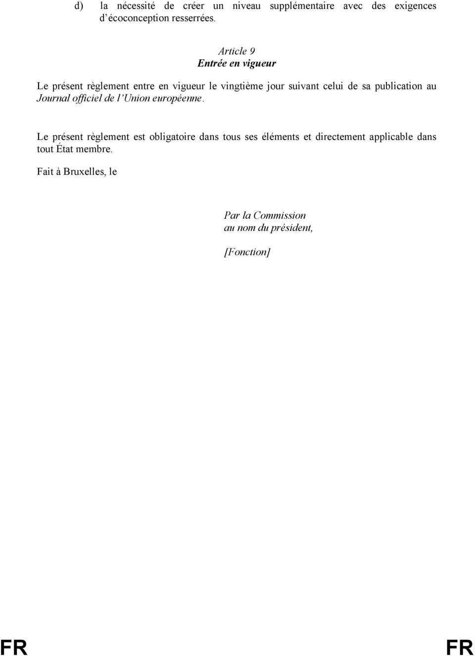 publication au Journal officiel de l Union européenne.