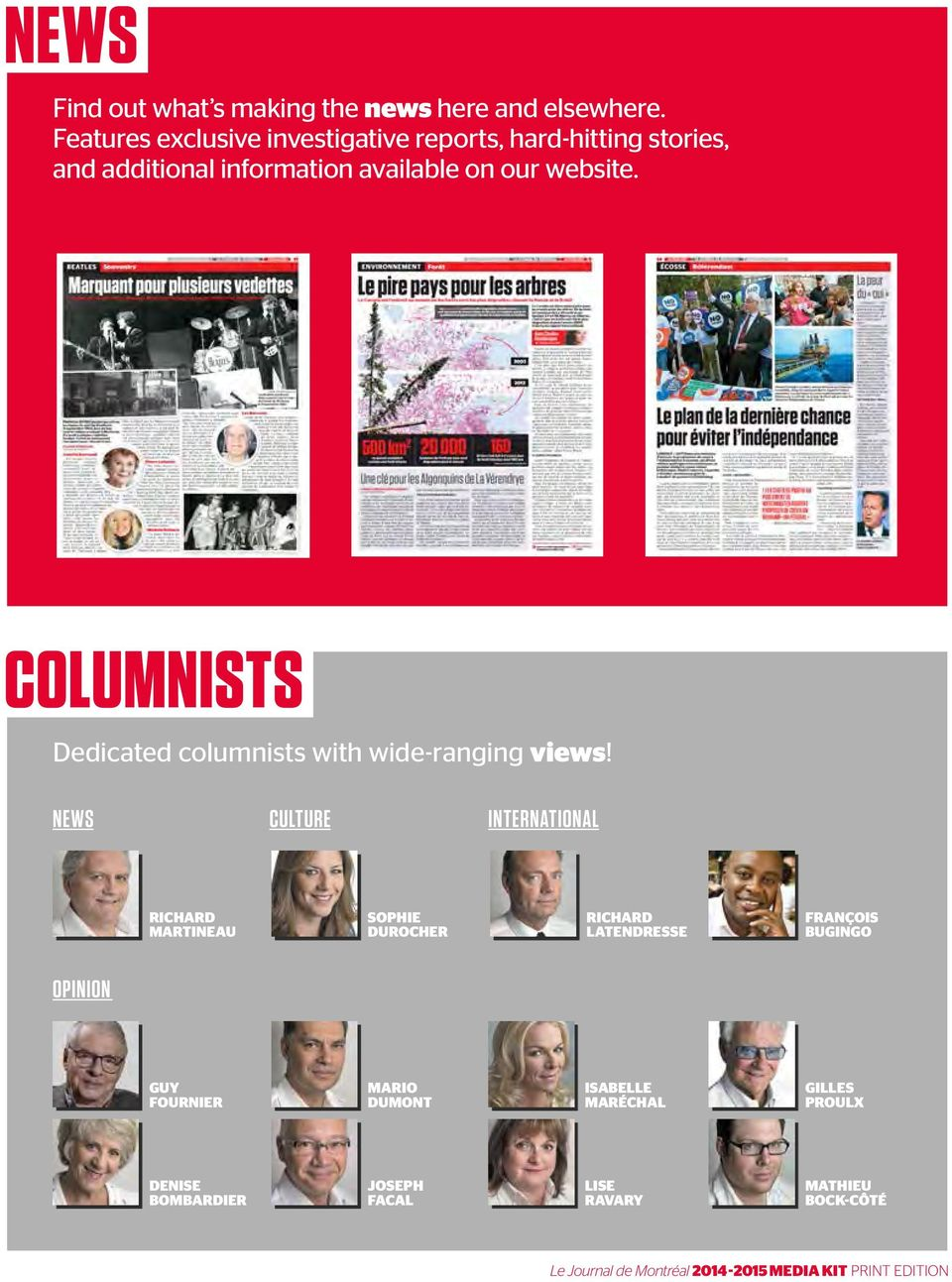 website. COLUMNISTS Dedicated columnists with wide-ranging views!