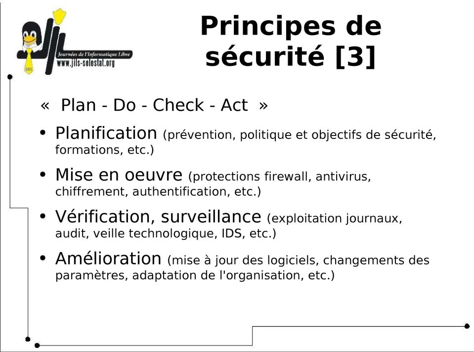 ) Mise en oeuvre (protections firewall, antivirus, chiffrement, authentification, etc.