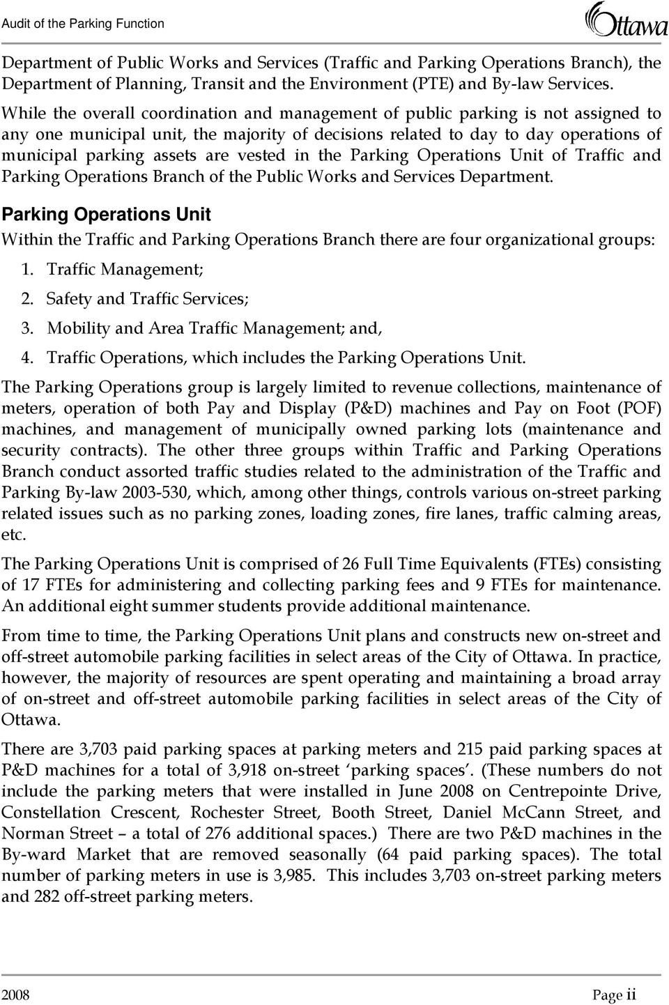 vested in the Parking Operations Unit of Traffic and Parking Operations Branch of the Public Works and Services Department.