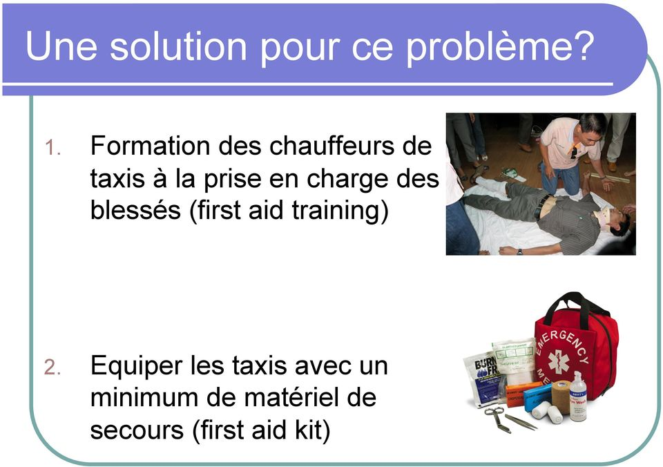 charge des blessés (first aid training) 2.