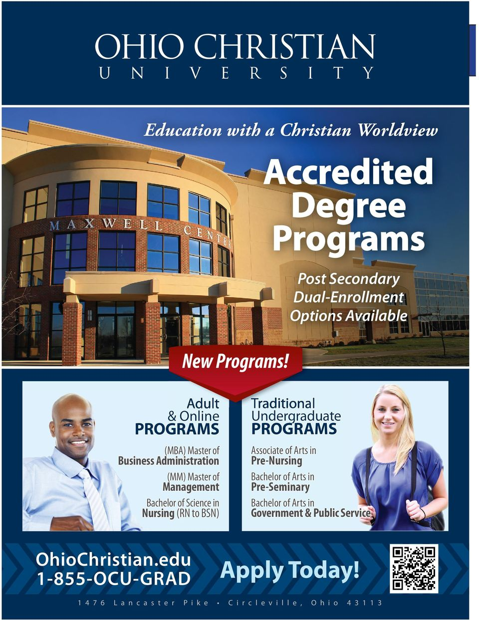 Science in Bachelor of Arts in PROGRAMS Business Administration Management Nursing (RN to BSN) OhioChristian.