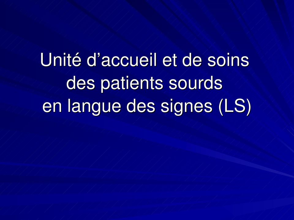 patients sourds en