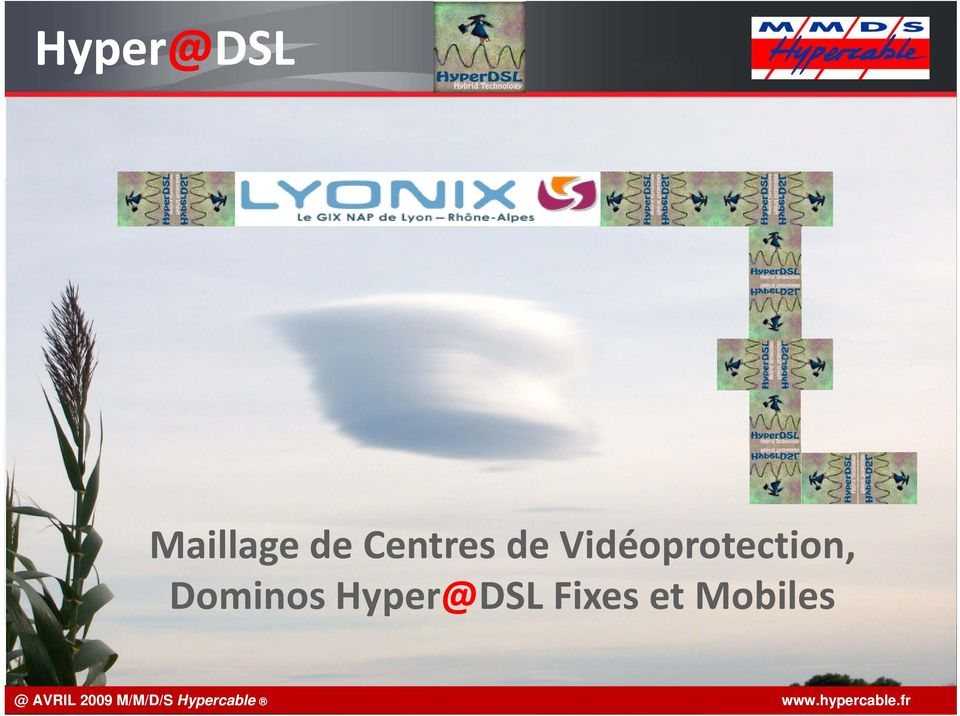 Hyper@DSL Fixes et Mobiles