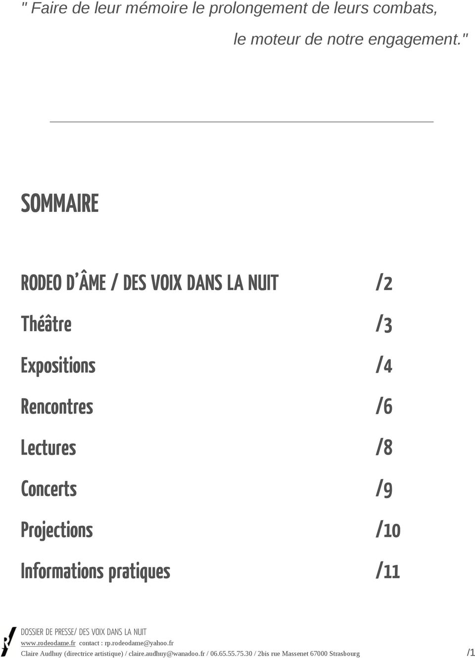Lectures /8 Concerts /9 Projections /10 Informations pratiques /11 Claire Audhuy