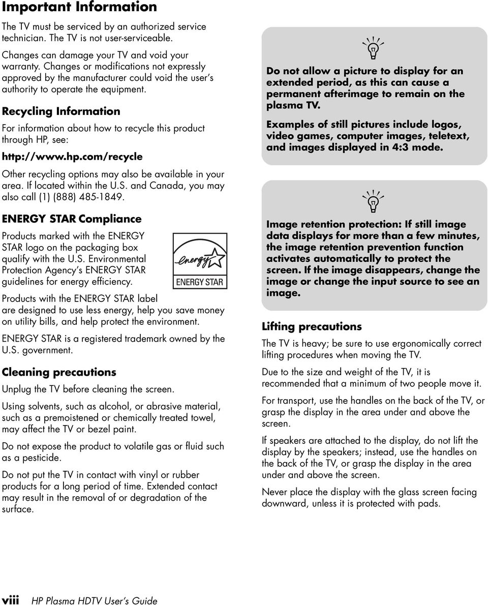 Recycling Information For information about how to recycle this product through HP, see: http://www.hp.com/recycle Other recycling options may also be available in your area. If located within the U.