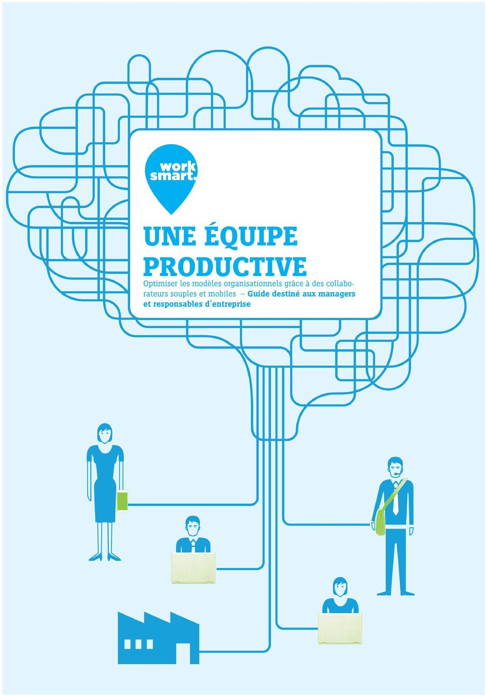 collaborateurs souples et mobiles Guide