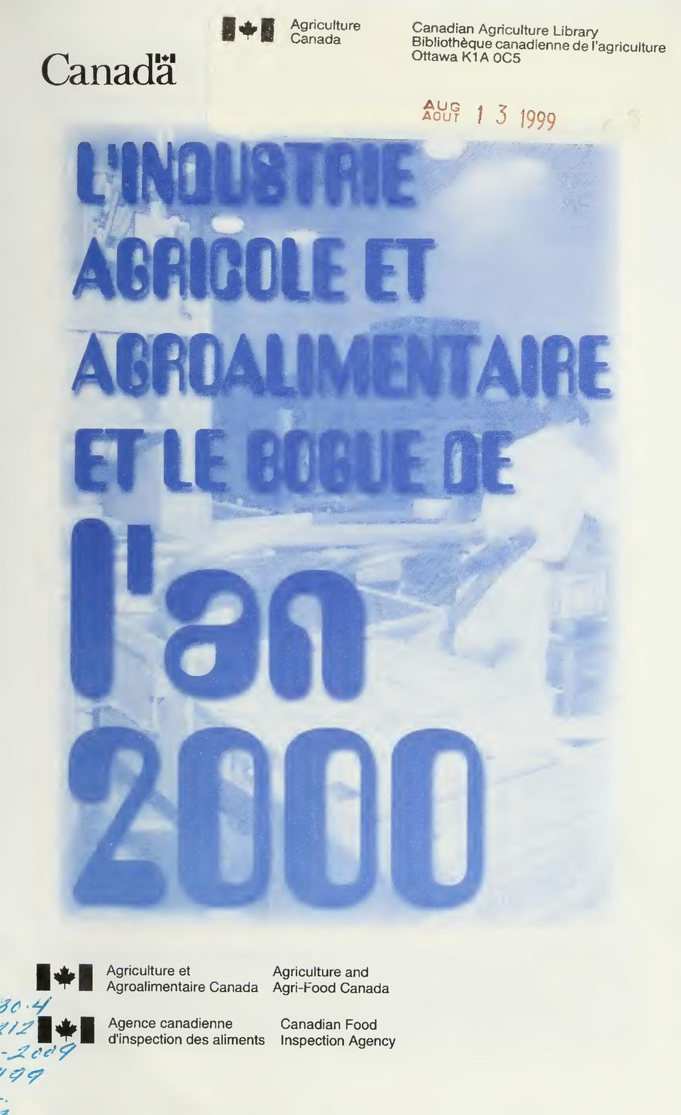 ] 3 I999 1*1 m y f/jfwjêkw Agriculture et Agroalimentaire Canada