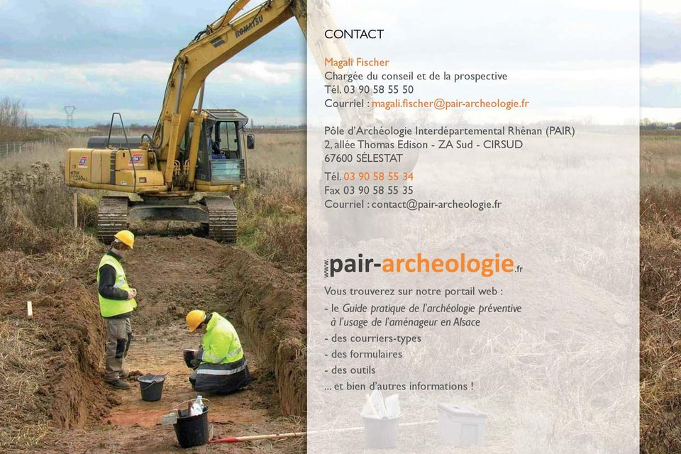 03 90 58 55 34 Fax 03 90 58 55 35 Courriel : contact@pair-archeologie.