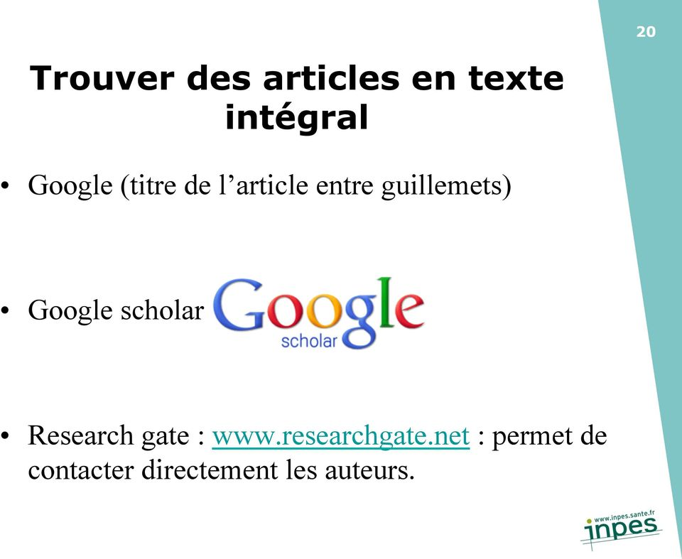 Google scholar Research gate : www.