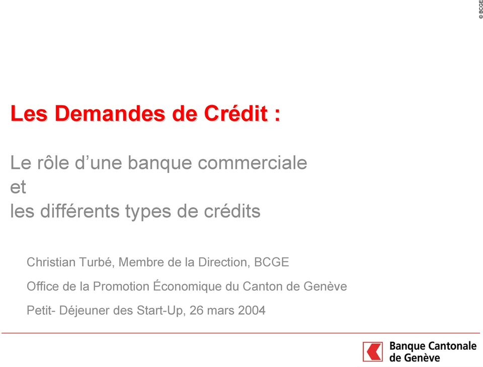 de la Direction, BCGE Office de la Promotion Économique du