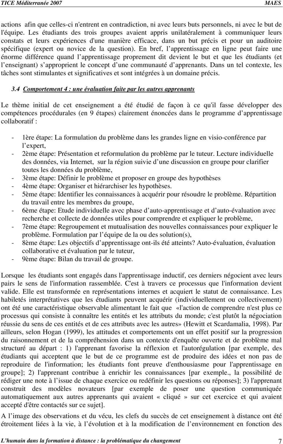 novice de la question).