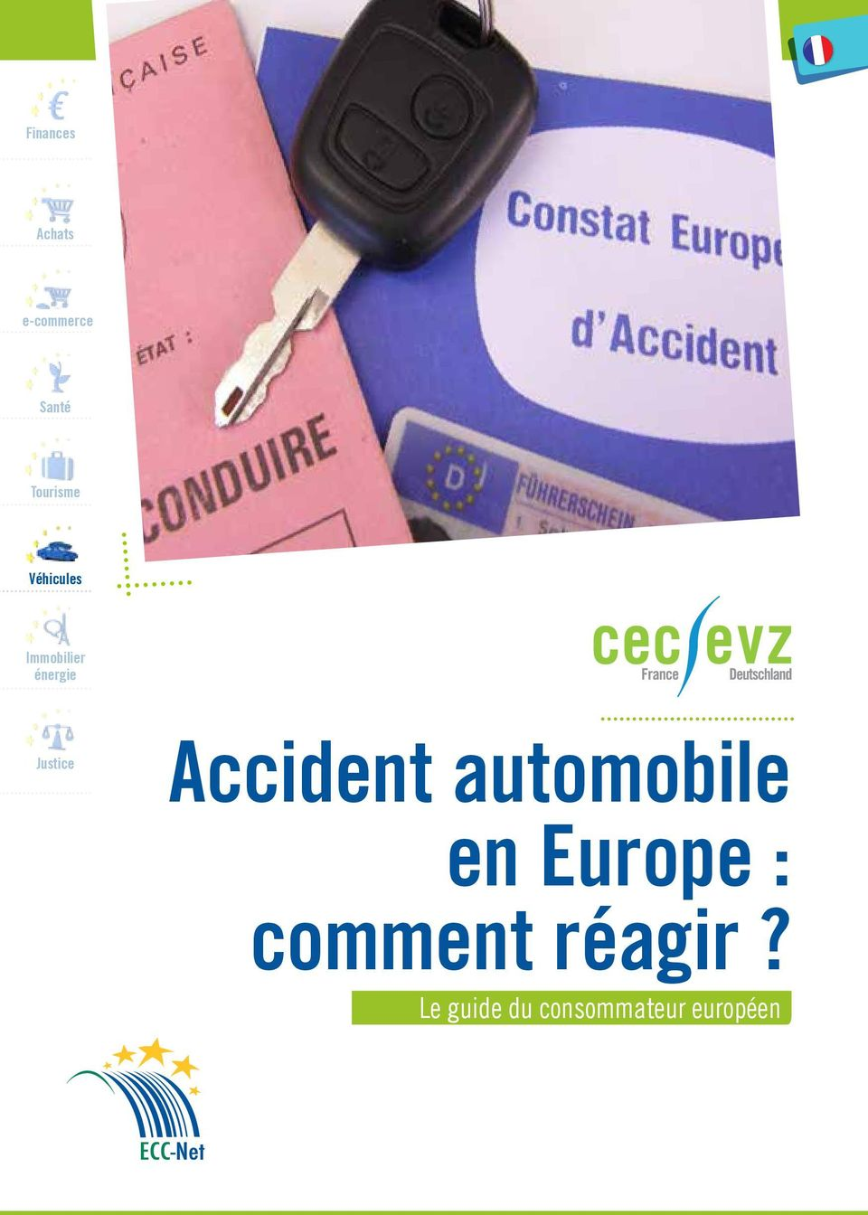 Justice Accident automobile en Europe :