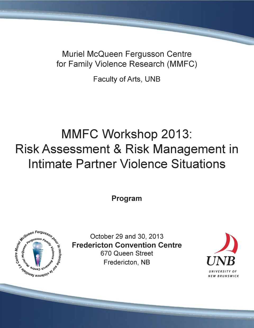 Management in Intimate Partner Violence Situations Program October 29