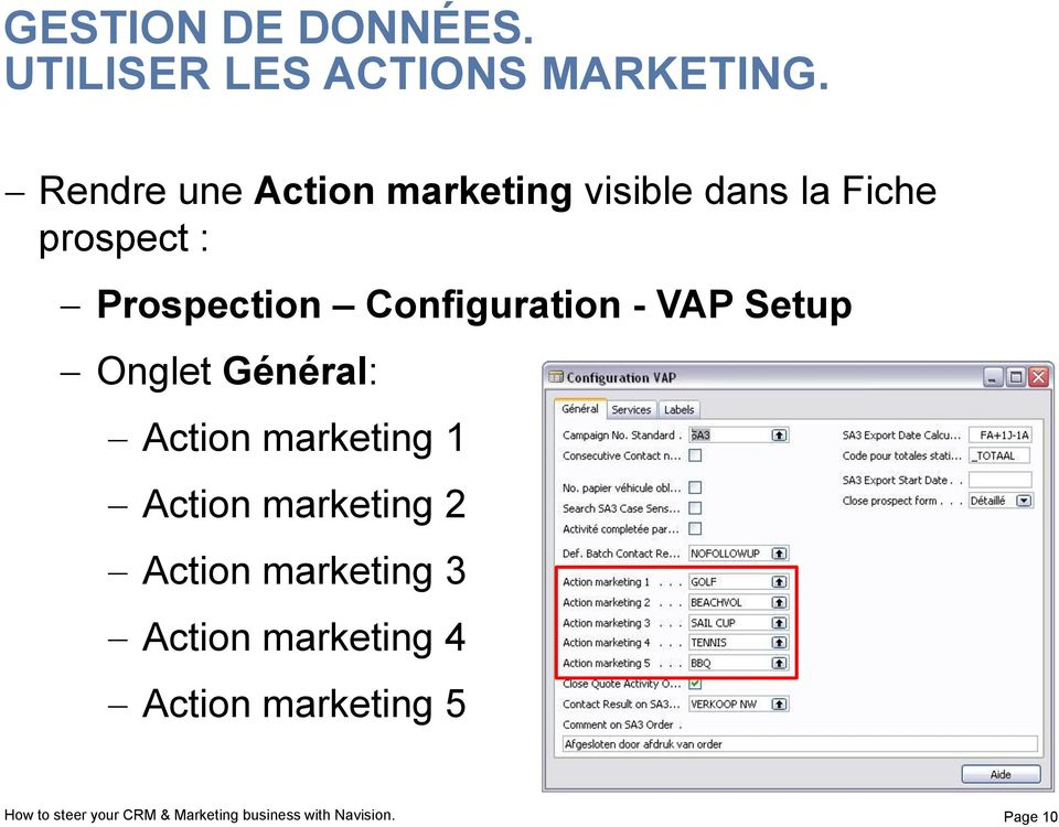 Configuration - VAP Setup Onglet Général: Action marketing 1 Action marketing 2