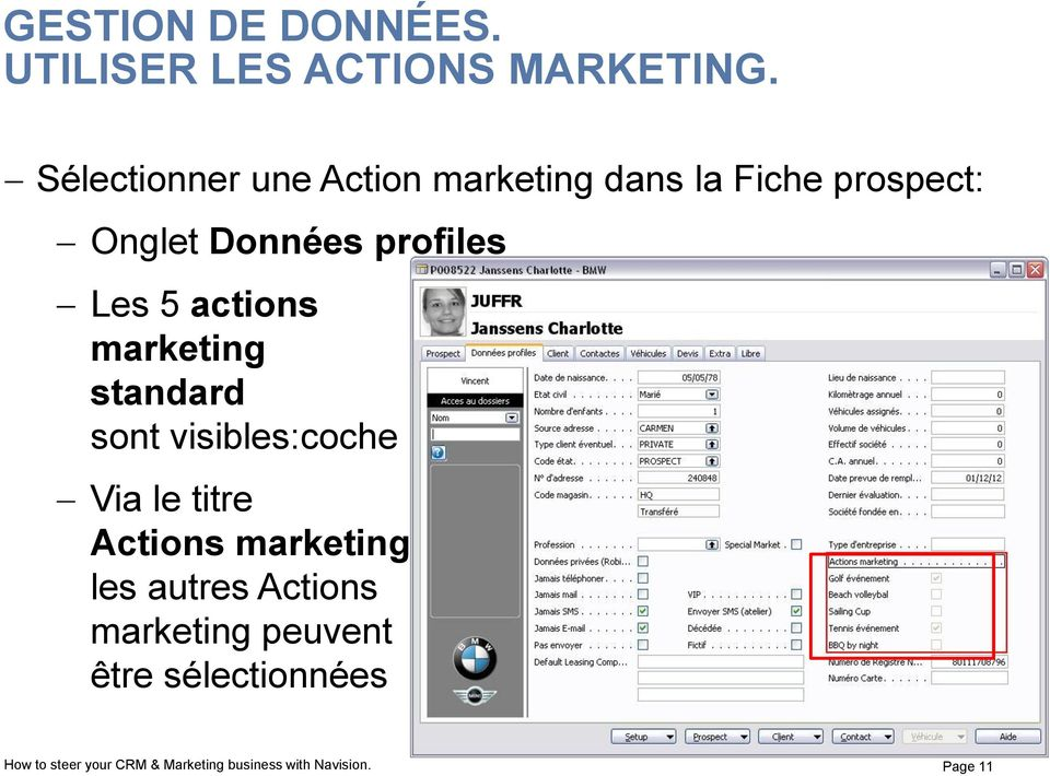Les 5 actions marketing standard sont visibles:coche Via le titre Actions marketing