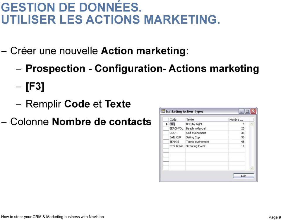 Configuration- Actions marketing [F3] Remplir Code et Texte
