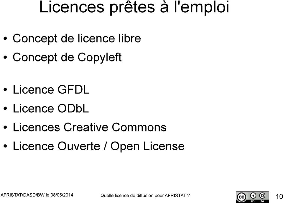 Creative Commons Licence Ouverte / Open License