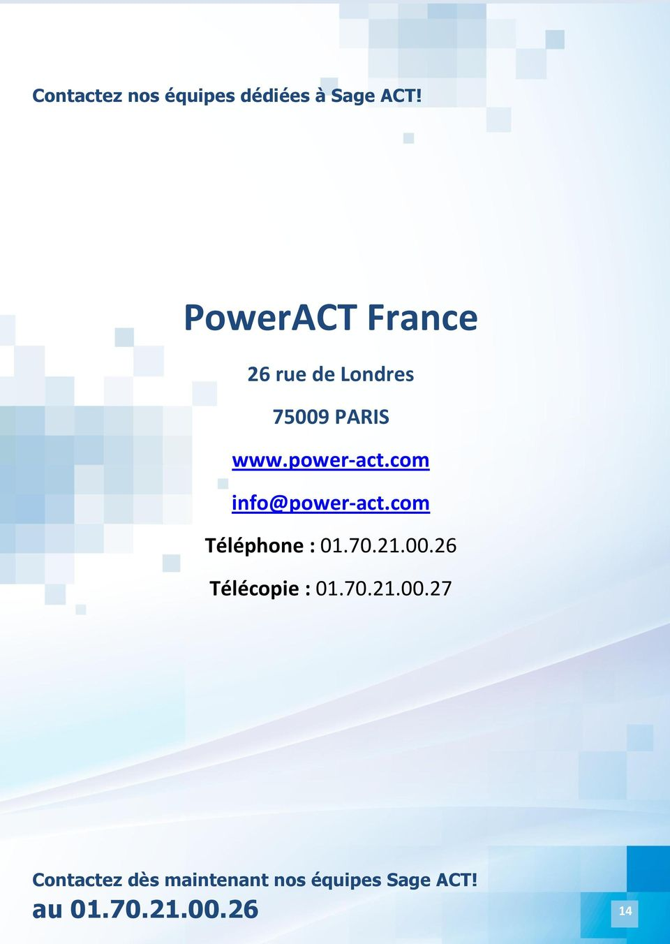 power-act.com info@power-act.com Téléphone : 01.