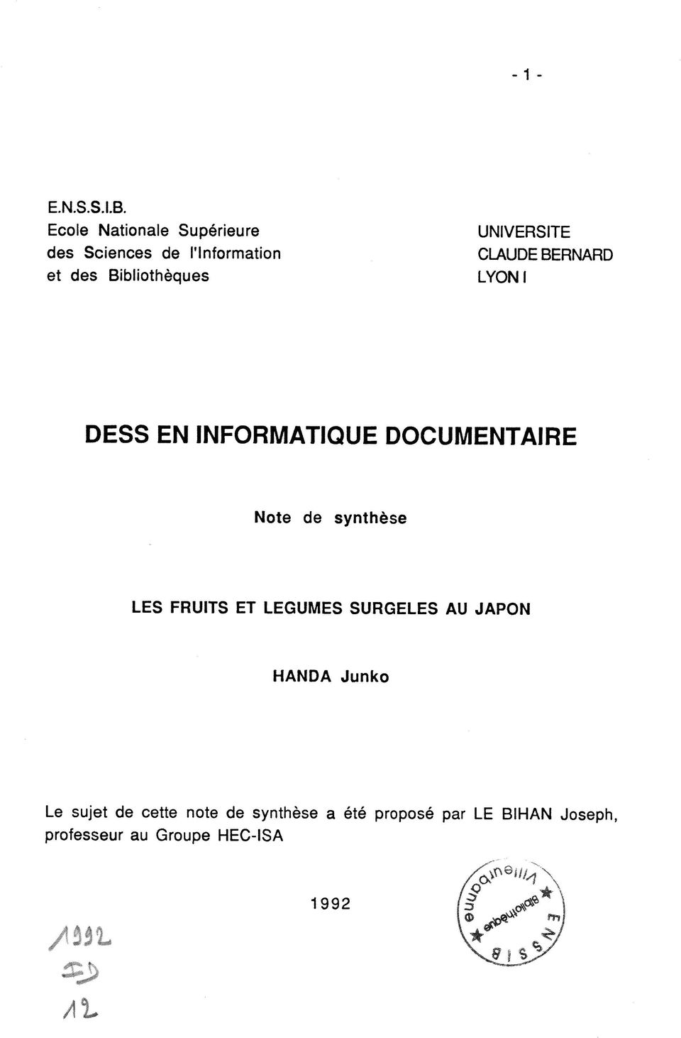 UNIVERSITE CLAUDE BERNARD LYONI DESS EN INFORMATIQUE DOCUMENTAIRE Note de synthese
