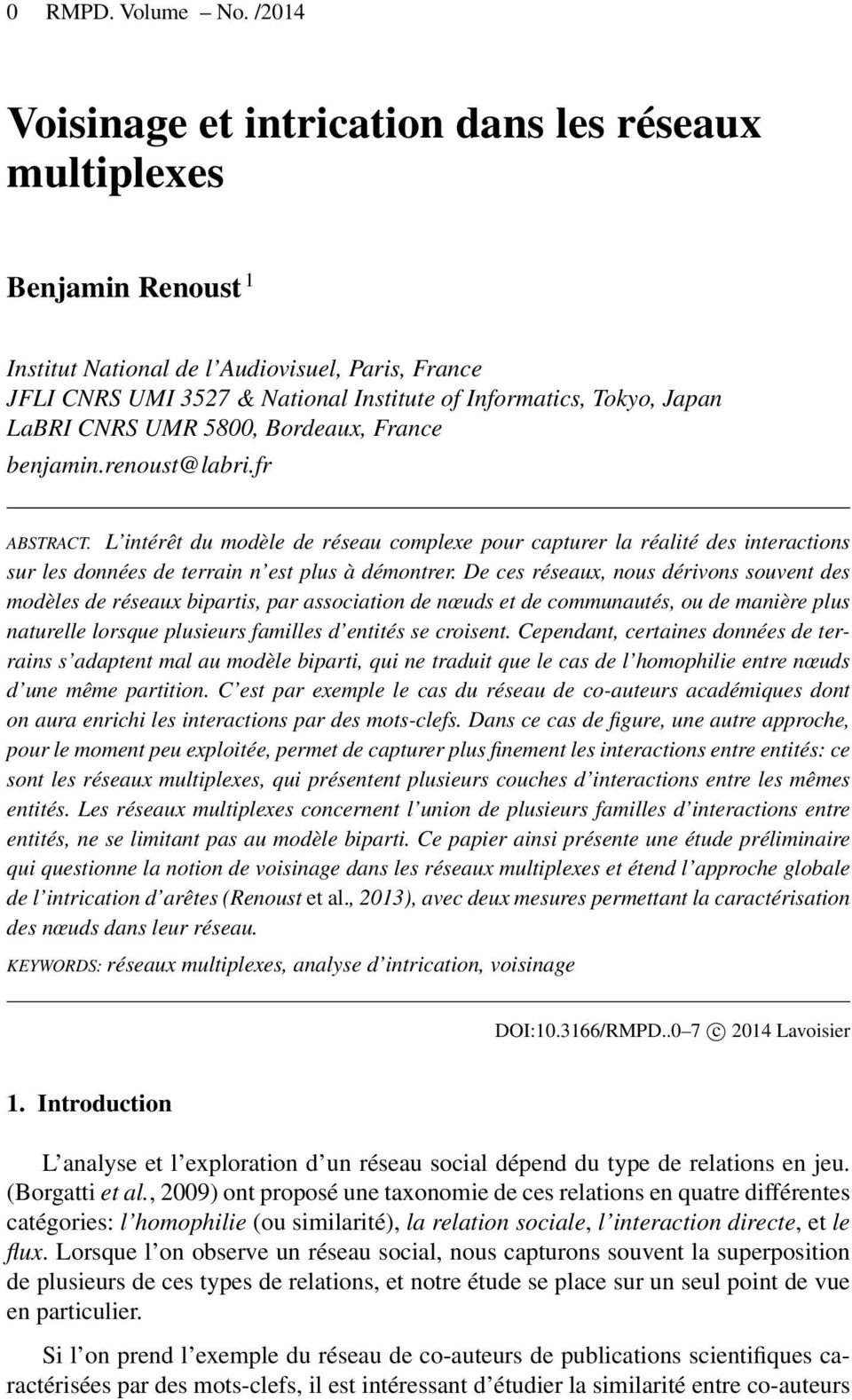 LaBRI CNRS UMR 5800, Bordeaux, France benjamin.renoust@labri.fr ABSTRACT.