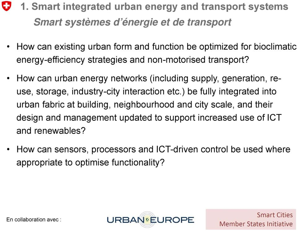 How can urban energy networks (including supply, generation, reuse, storage, industry-city interaction etc.
