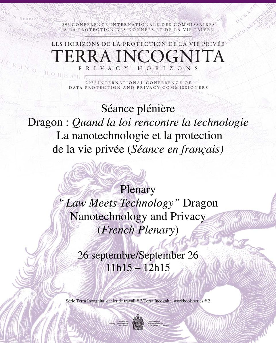 Dragon Nanotechnology and Privacy (French Plenary) 26 septembre/september 26 11h15