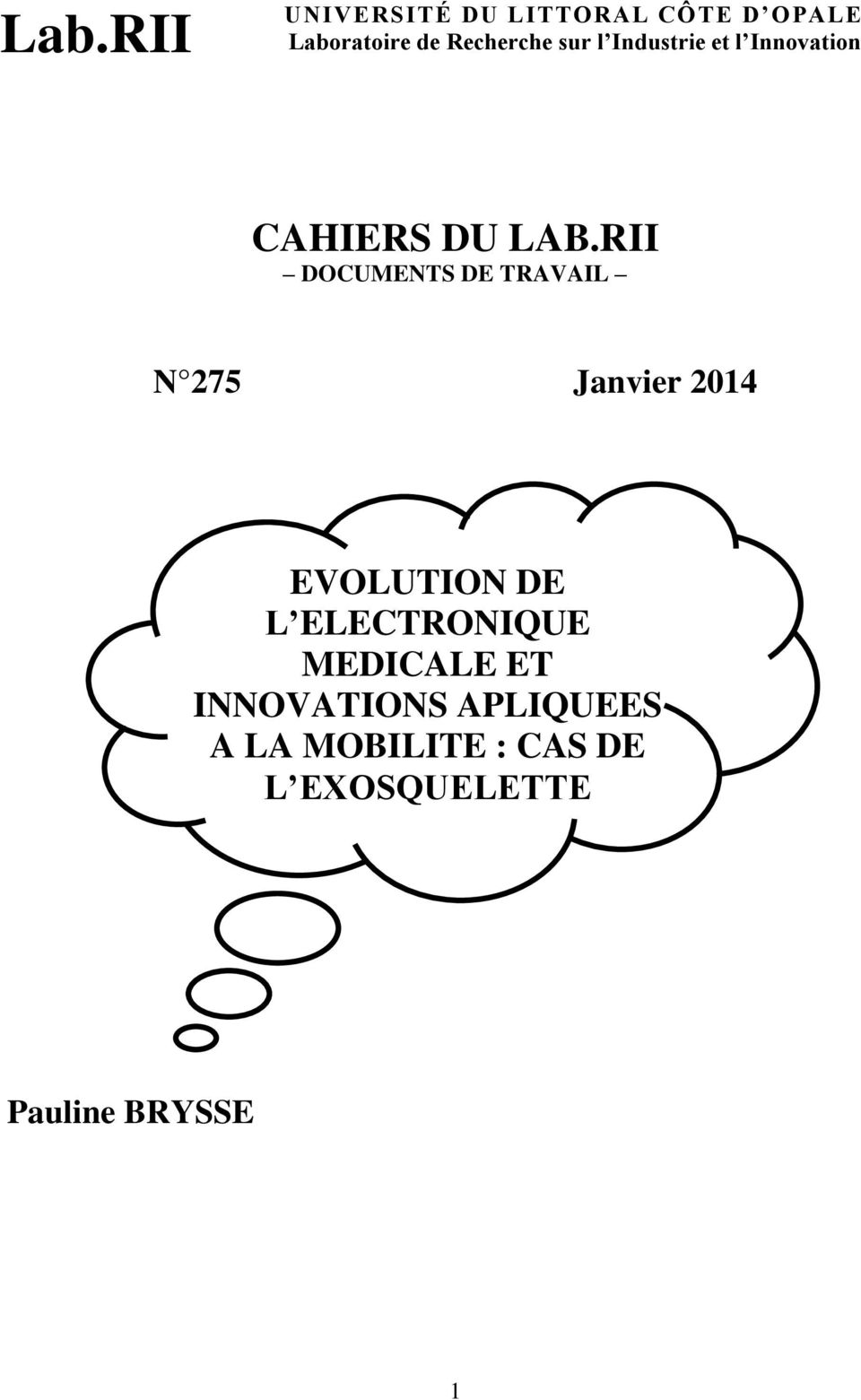 RII DOCUMENTS DE TRAVAIL N 275 Janvier 2014 EVOLUTION DE L