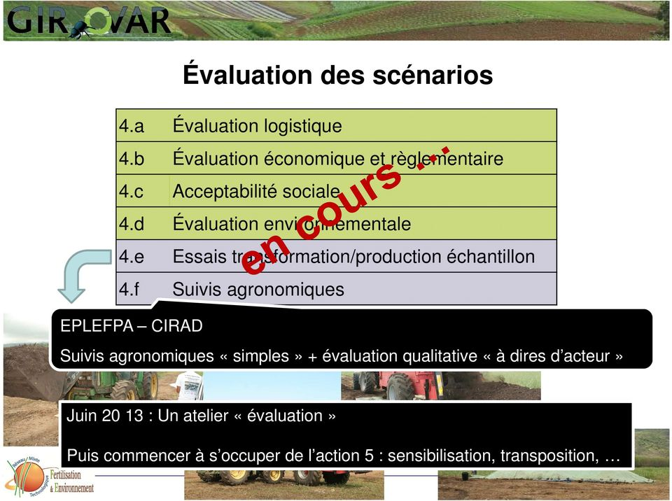 e Essais transformation/production échantillon 4.