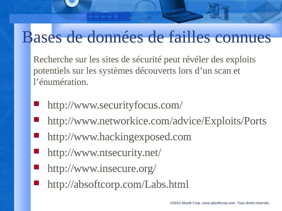 http://www.securityfocus.com/ http://www.networkice.com/advice/exploits/ports http://www.
