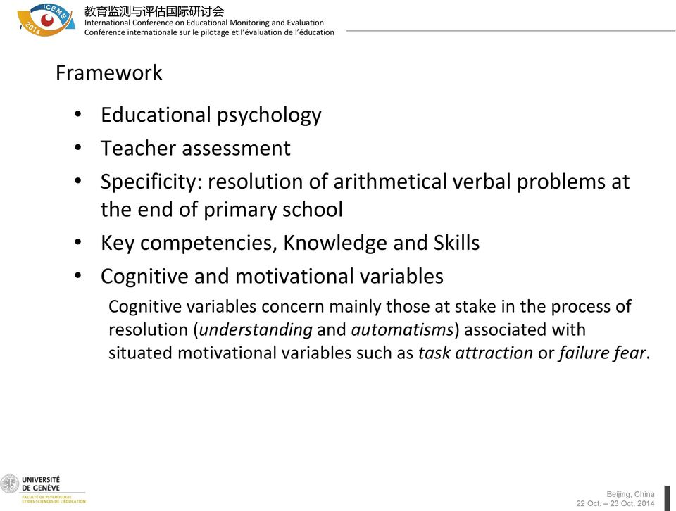 motivational variables Cognitive variables concern mainly those at stake in the process of resolution