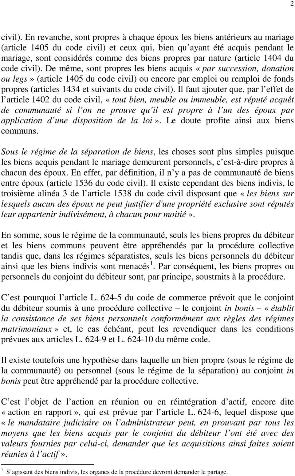 par nature (article 1404 du code civil).