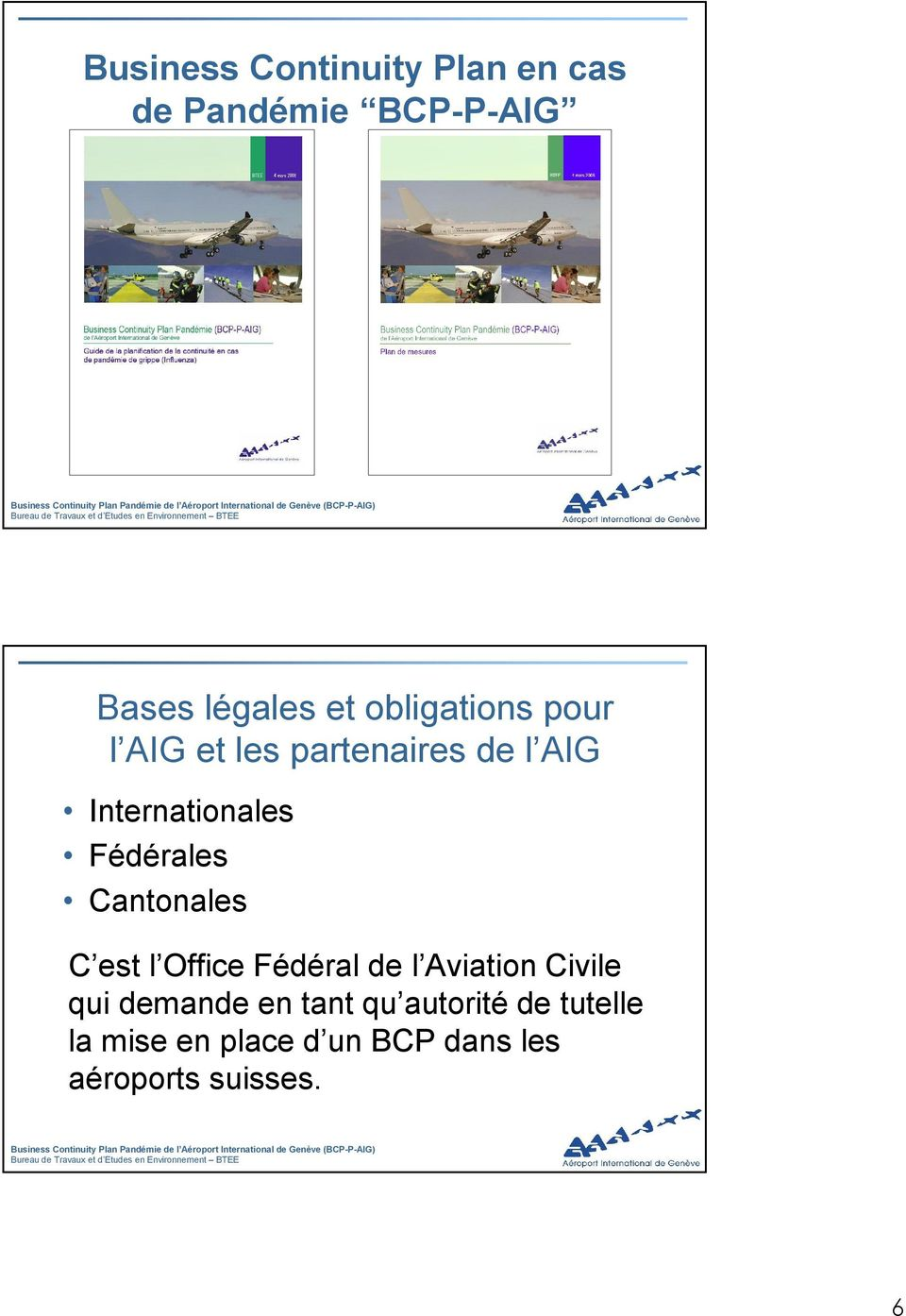 Fédérales Cantonales C est l Office Fédéral de l Aviation Civile qui