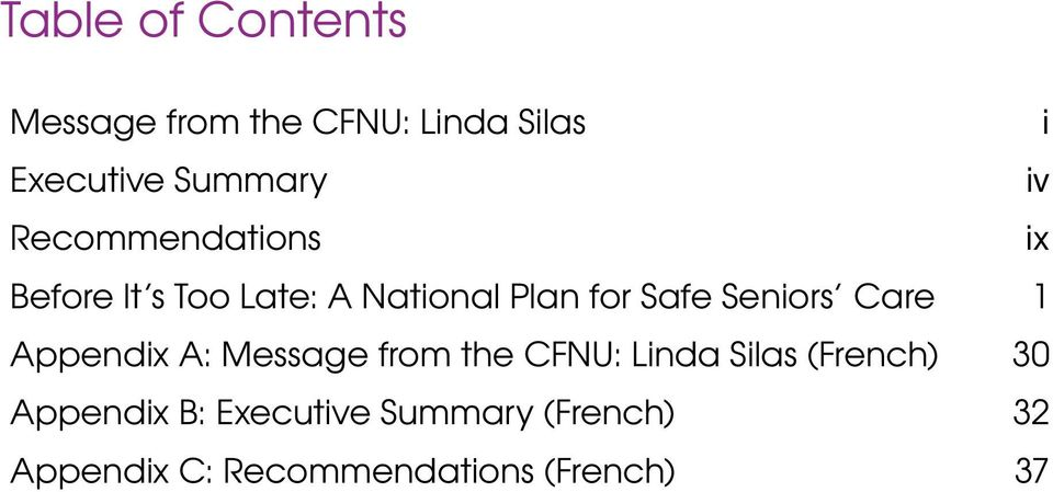 Message from the CFNU: Linda Silas (French) 30 Appendix B: