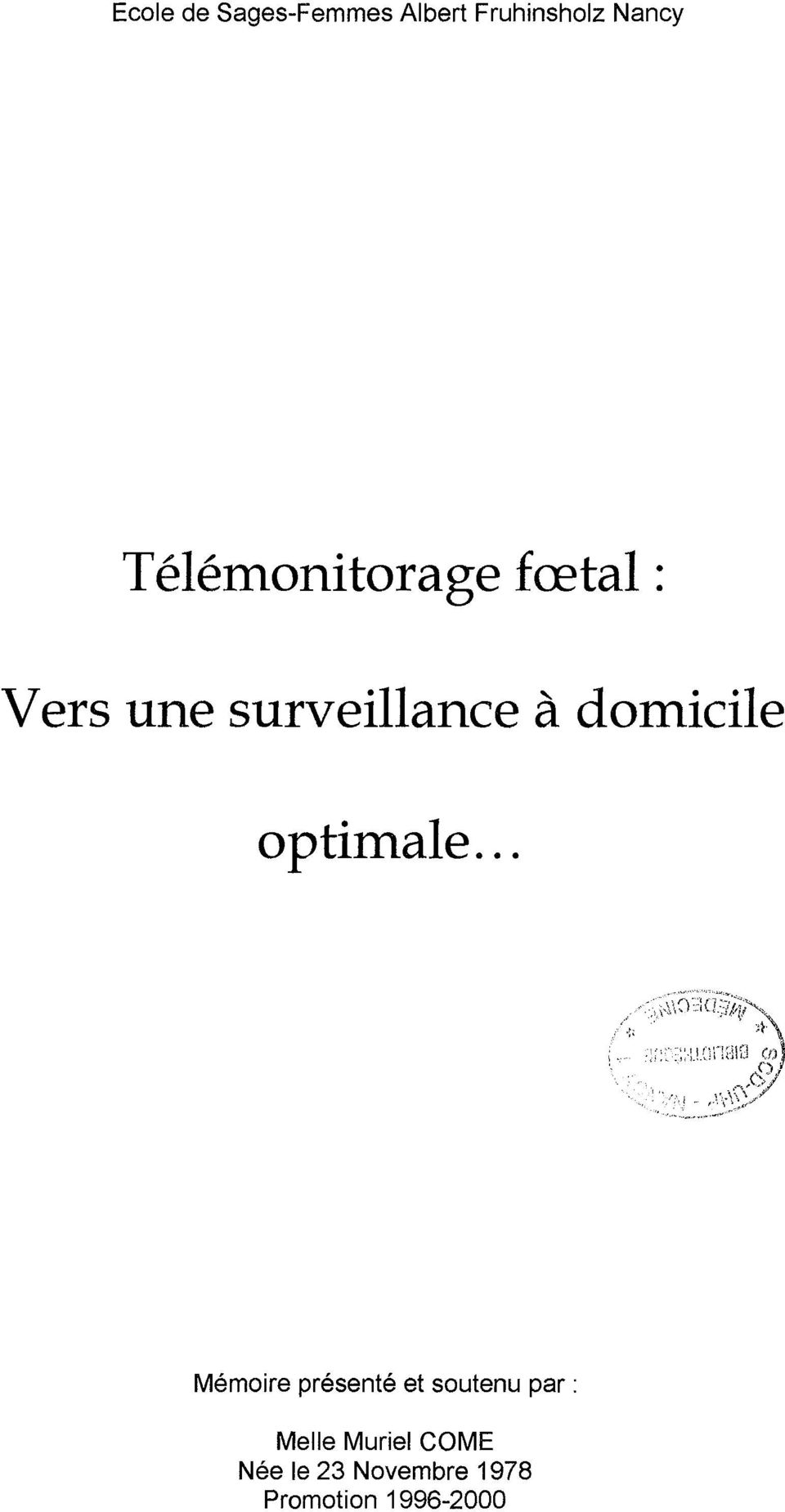 domicile optimale.