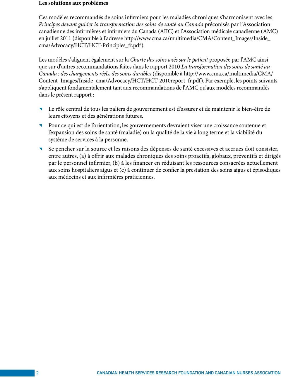ca/multimedia/cma/content_images/inside_ cma/advocacy/hct/hct-principles_fr.pdf).