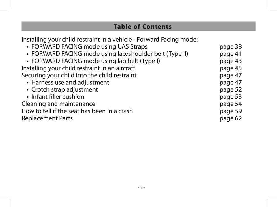 an aircraft page 45 Securing your child into the child restraint page 47 Harness use and adjustment page 47 Crotch strap adjustment page 52