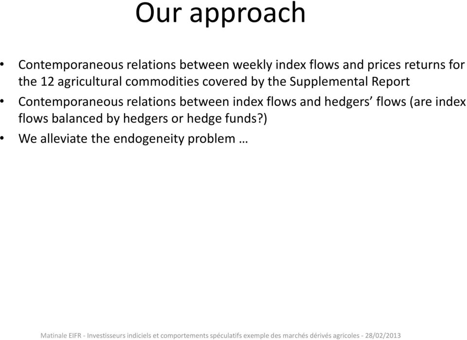 Report Contemporaneous relations between index flows and hedgers flows (are