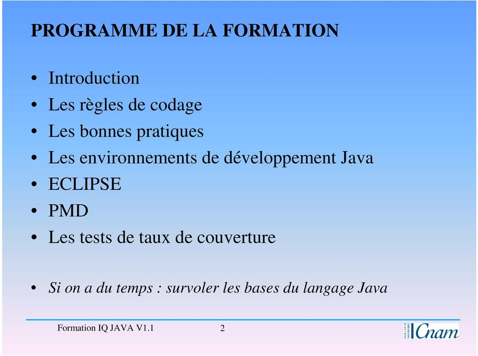 Java ECLIPSE PMD Les tests de taux de couverture Si on a du