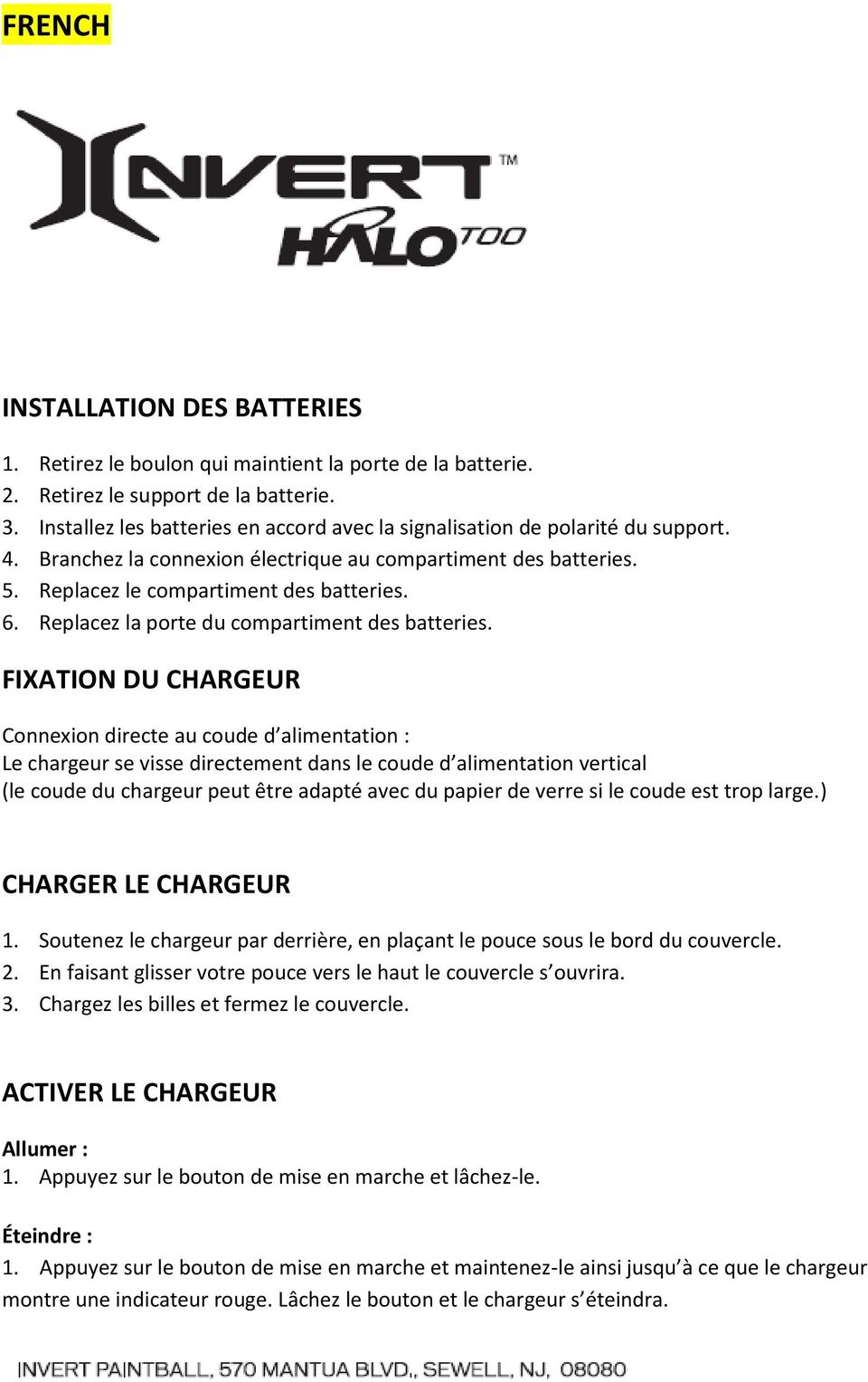 Replacez la porte du compartiment des batteries.
