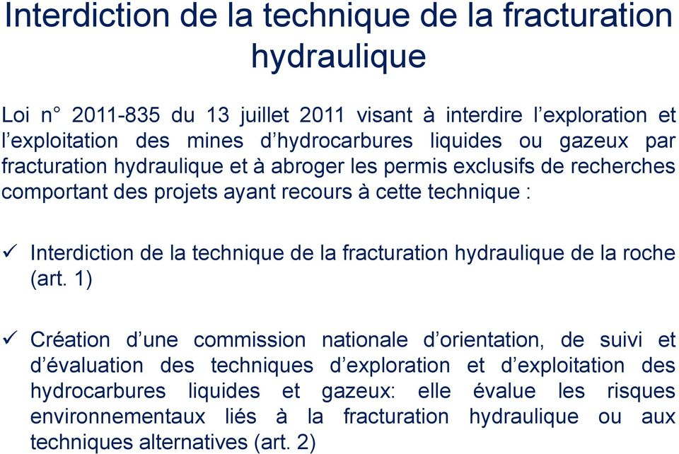 la technique de la fracturation hydraulique de la roche (art.