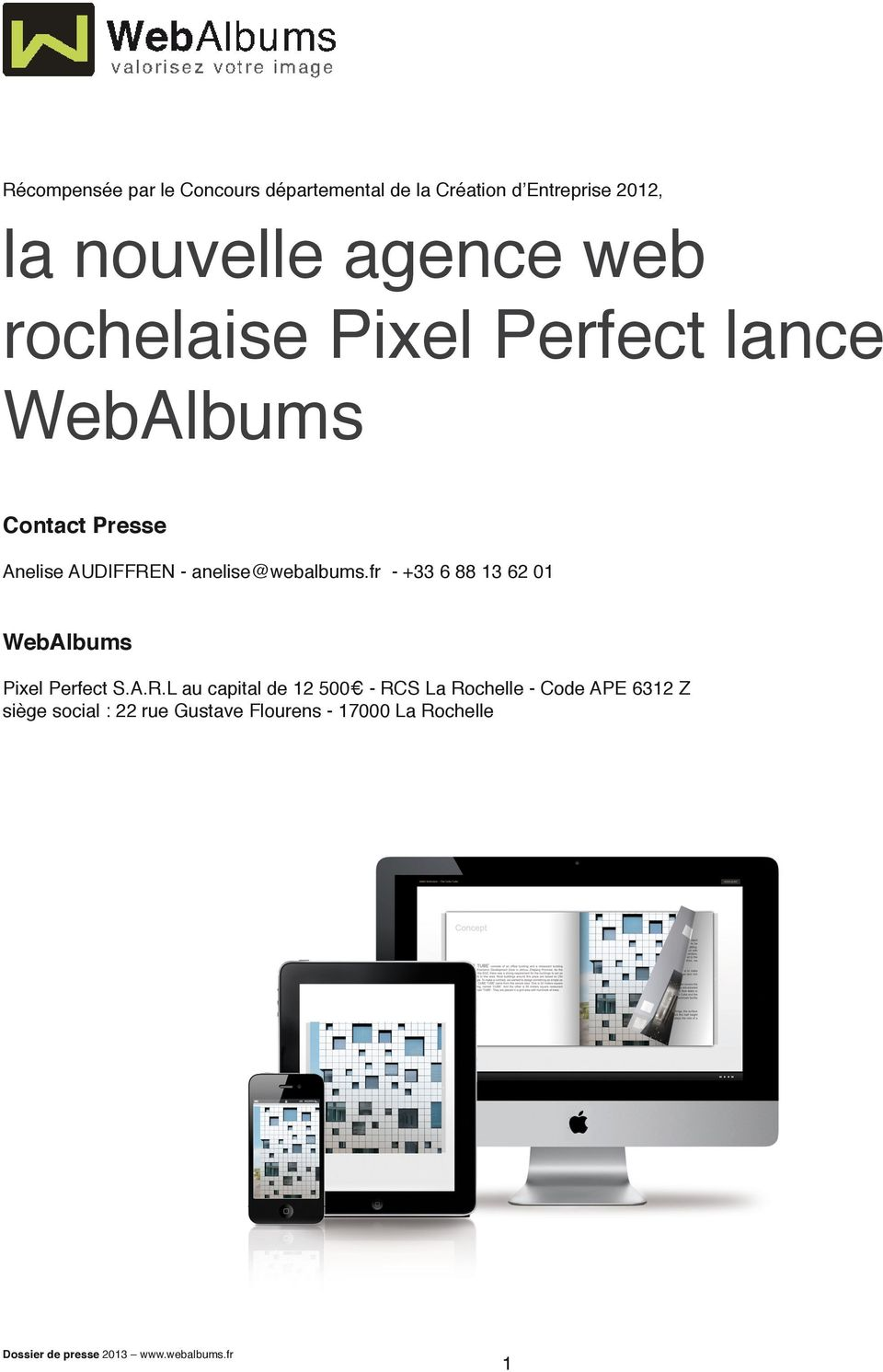 anelise@webalbums.fr - +33 6 88 13 62 01 WebAlbums Pixel Perfect S.A.R.