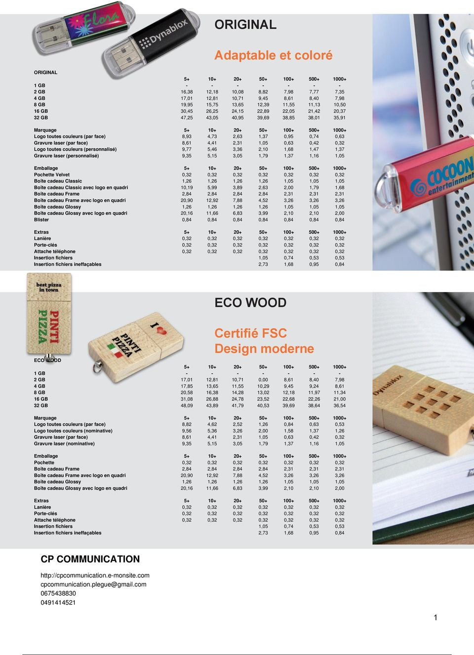 Design moderne ECO WOOD 3 17,01 17,85 20,58 31,08 48,09 12,81 13,65 16,38 26,88 4 10,71 11,55 14,28 24,78 4 0,00 13,02 23,52 4 9,45 12,18 22,68 39,69 22,26 11,34