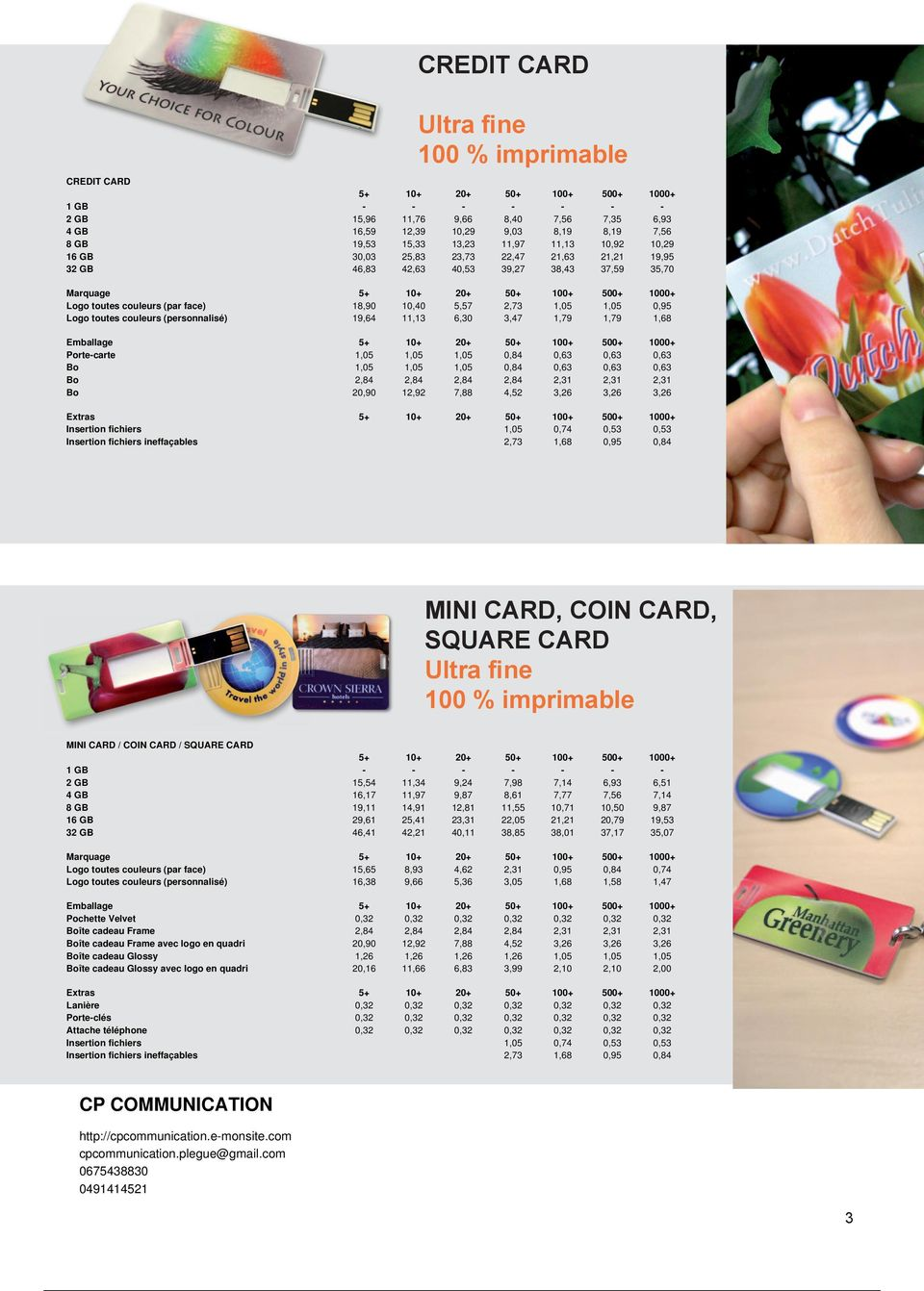 CARD Ultra fine 100 % imprimable MINI CARD / COIN CARD / SQUARE CARD 3 15,54 19,11 29,61 46,41 11,34 14,91 25,41 42,21 12,81
