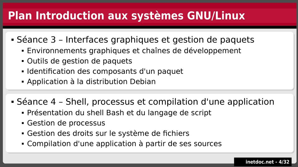 Application Application àà la la distribution distribution Debian Debian Séance Séance 4 4 Shell, Shell, processus processus et et compilation compilation d'une d'une application application