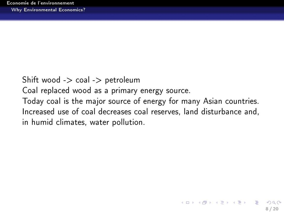 Today coal is the major source of energy for many Asian