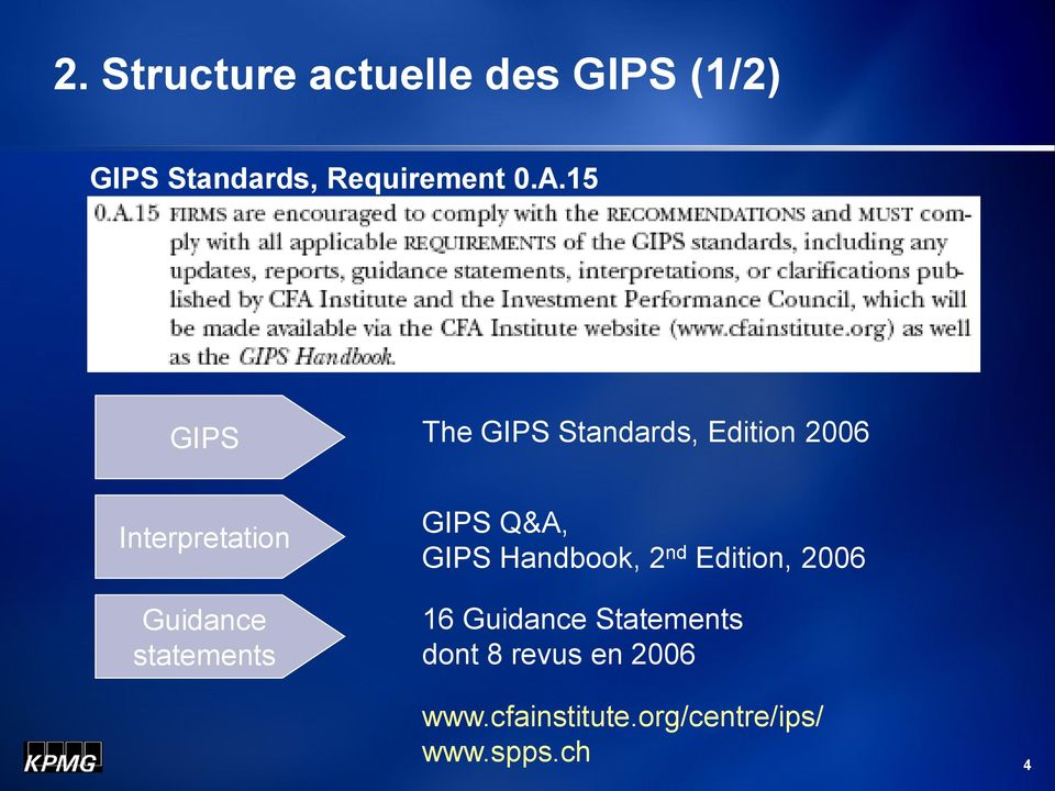 statements GIPS Q&A, GIPS Handbook, 2 nd Edition, 2006 16 Guidance