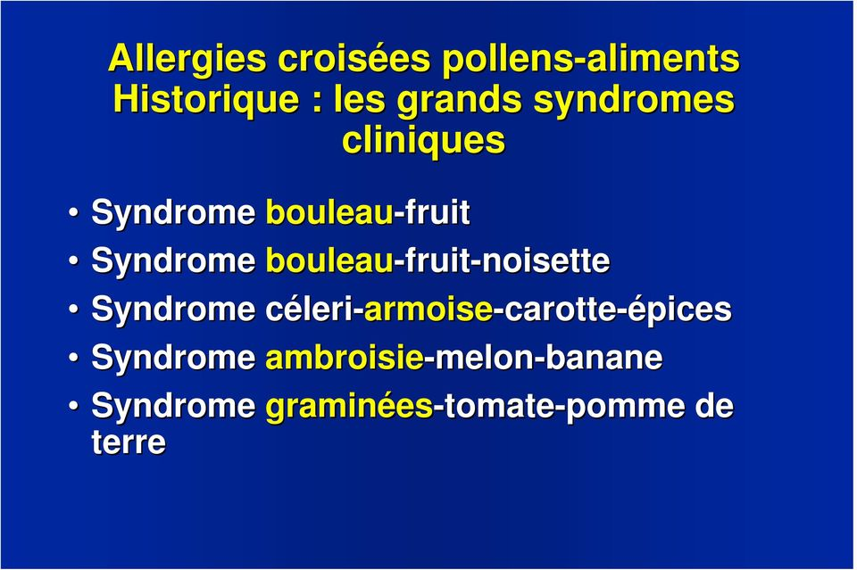 fruit-noisette Syndrome céleric leri-armoise-carotte-épices